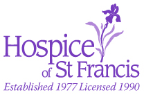 Hospice of St. Francis - Established 1977 - Licensed 1990
